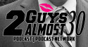 Cheating Cheaters - 2 Guys Almost 30 Podcast | 2 Guys Almost 30 Podcast Network