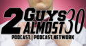 2 Guys Almost 30 Podcast- Life of a Single Gentleman